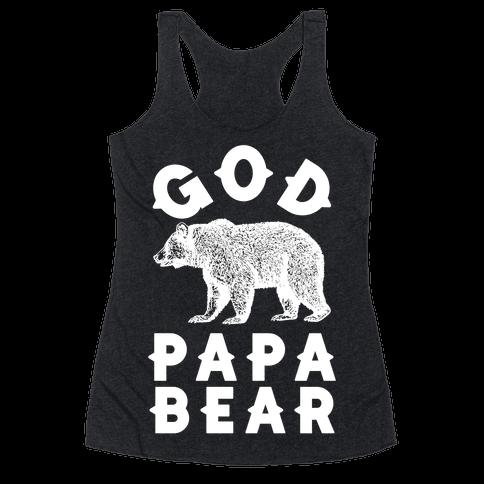 God Papa Bear Racerback Tank Top