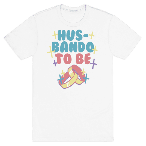Husbando To Be (1 of 2) Mens T-Shirt