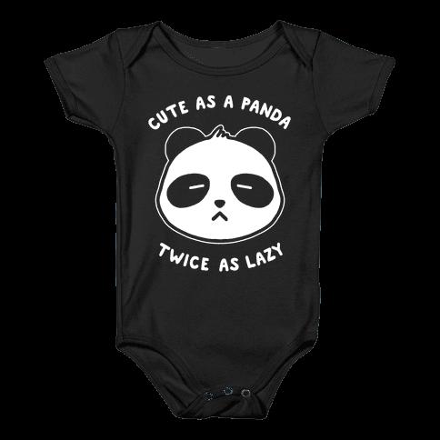Cute As A Panda Twice As Lazy Baby Onesy