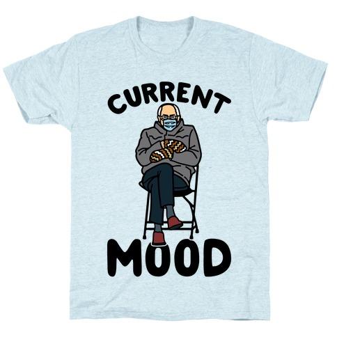 Current Mood Sassy Bernie Sanders T-Shirt