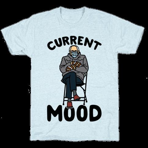 Current Mood Sassy Bernie Sanders Mens/Unisex T-Shirt