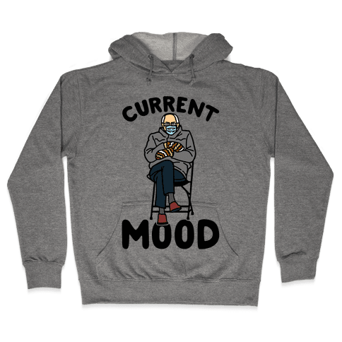 Current Mood Sassy Bernie Sanders Hooded Sweatshirt
