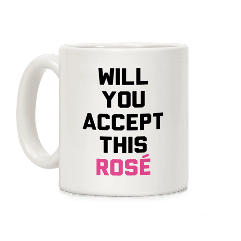 Will You Accept This Rose Coffee Mug