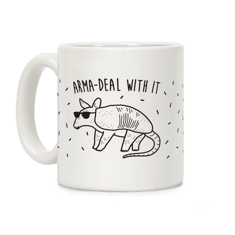 Arma-Deal With It Armadillo Coffee Mug