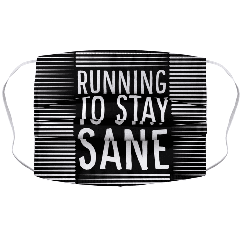 Running To Stay Sane Accordion Face Mask