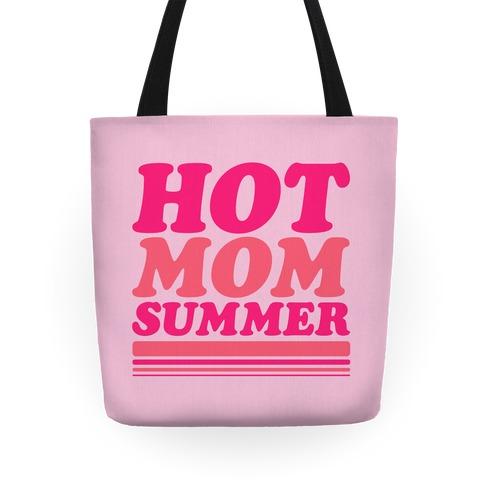 Hot Mom Summer Parody Tote