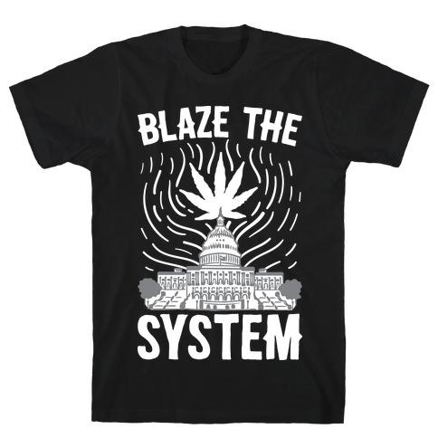 Blaze The System T-Shirt