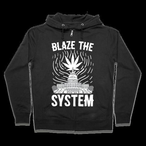 Blaze The System Zip Hoodie