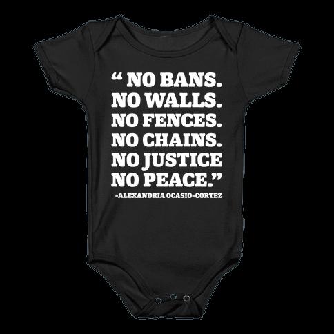 No Bans No Walls No Fences No Justice No Peace Quote Alexandria Ocasio Cortez White Print Baby Onesy