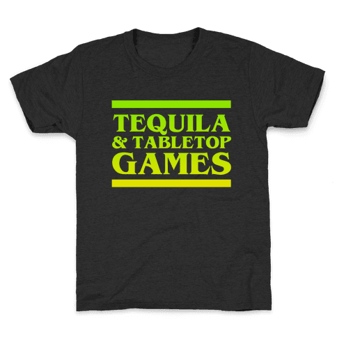Tequila & Tabletop Games Kids T-Shirt