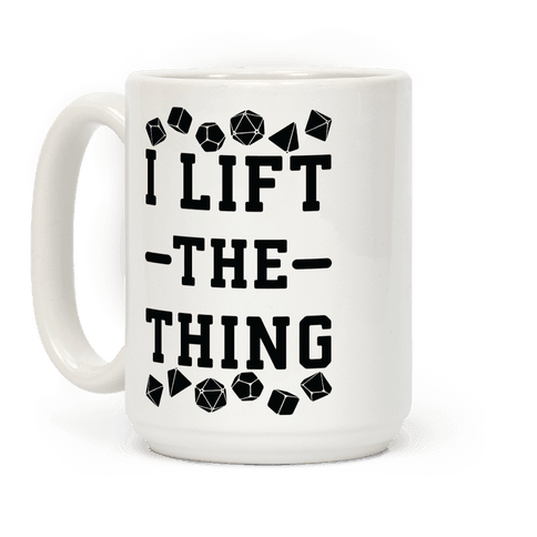 I Lift the Thing Coffee Mug