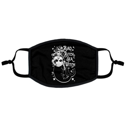 Bad Bitch Sea Witch Flat Face Mask