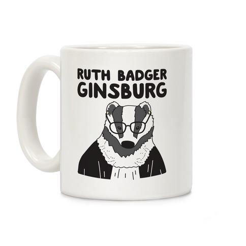 Ruth Badger Badger Ginsburg Coffee Mug