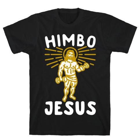 Himbo Jesus White Print T-Shirt