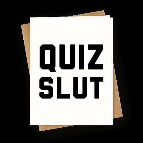 Quiz Slut