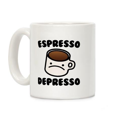 Espresso Depresso Coffee Mug
