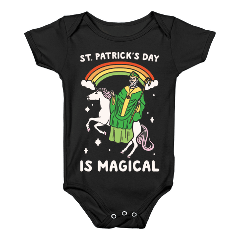 St. Patrick's Day Is Magical White Print Baby Onesy