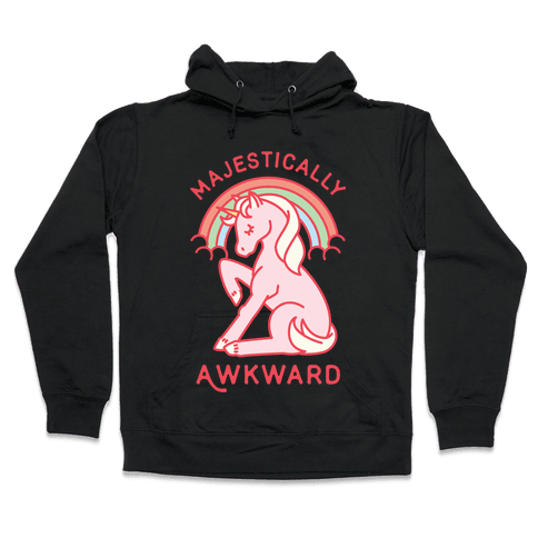 Majestically Awkward Hooded Sweatshirt