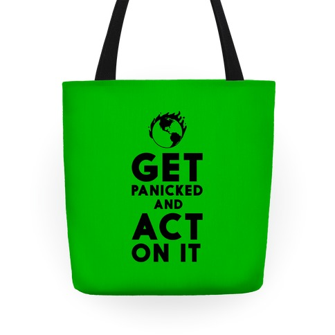 Get Panicked and Act on It Tote