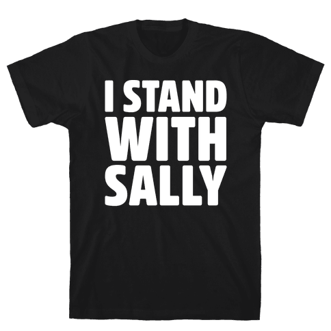 I Stand With Sally White Print Mens T-Shirt