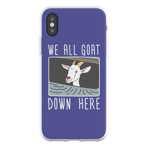 We All Goat Down Here Phone Flexi-Case