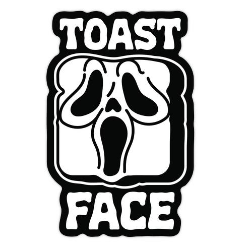 Toast Face  Die Cut Sticker
