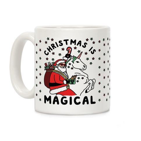 Christmas is Magical Coffee Mug