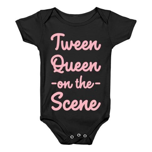 Tween Queen on the Scene Baby Onesy