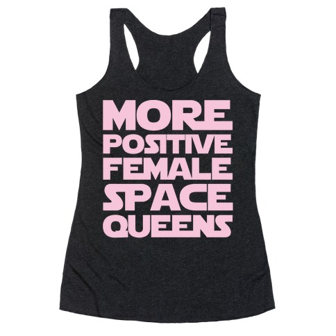 More Positive Female Space Queens White Print Racerback Tank Top