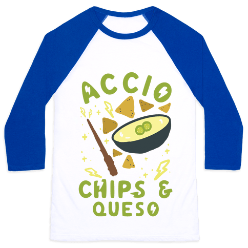 Accio Chips and Queso Baseball Tee