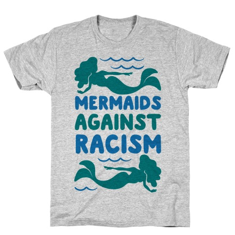 Mermaids Against Racism T-Shirt