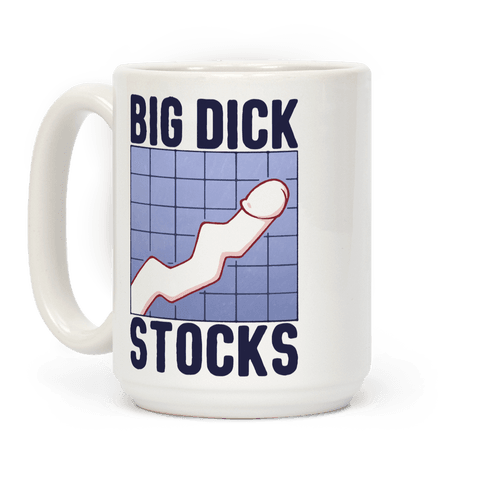 Big Dick Stocks Coffee Mug