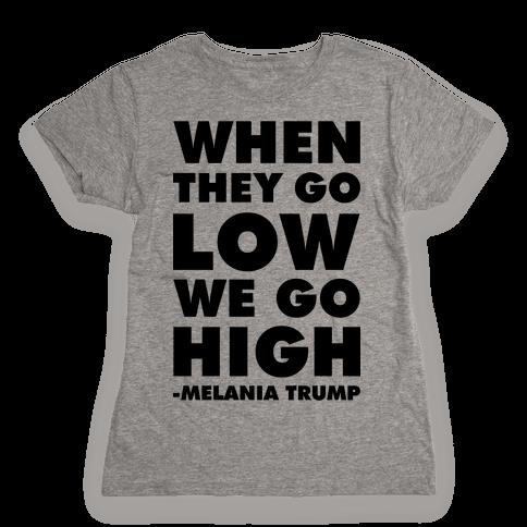 Melania Trump Quote Womens T-Shirt
