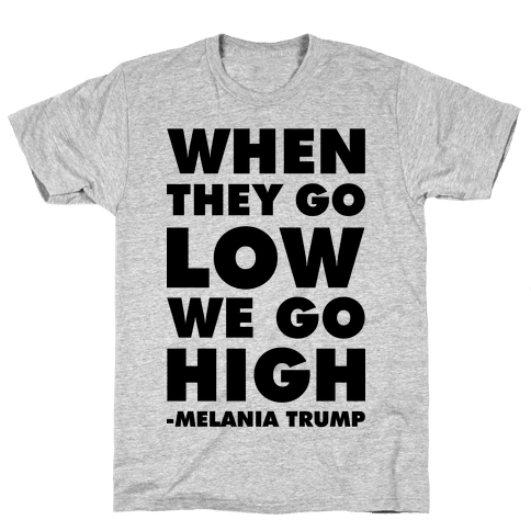 Melania Trump Quote Mens T-Shirt