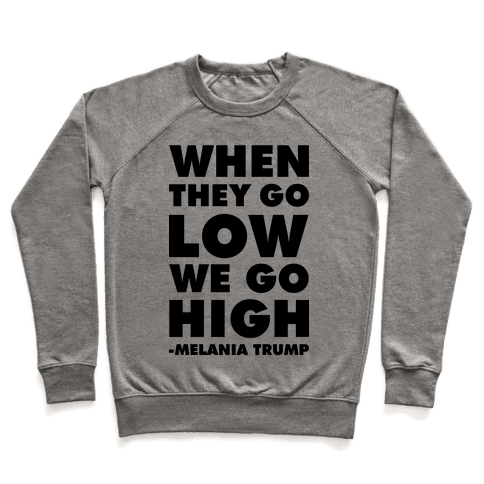 Melania Trump Quote Pullover