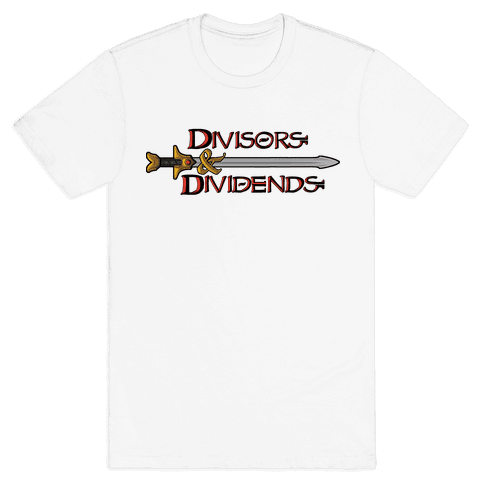 Divisors and Dividends Mens T-Shirt