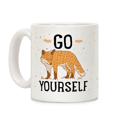 Go Fox Yourself Coffee Mug