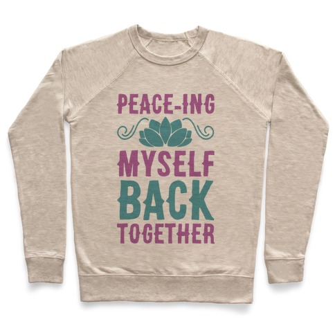 Peace-ing Myself Back Together Pullover