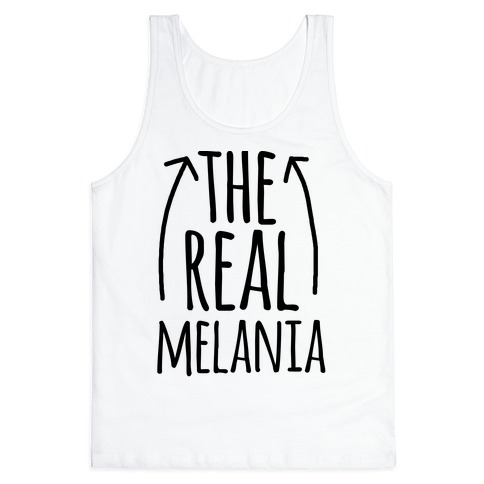 I'm The REAL Melania Tank Top