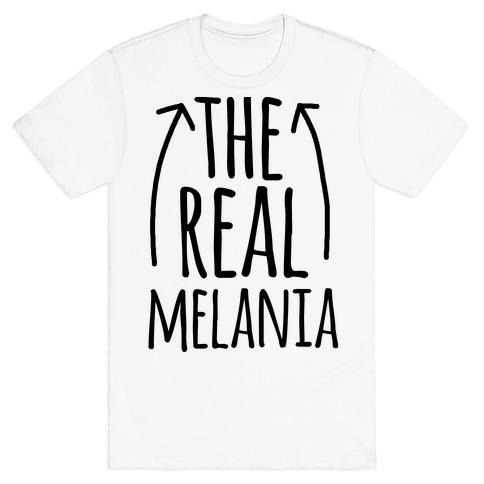 I'm The REAL Melania T-Shirt