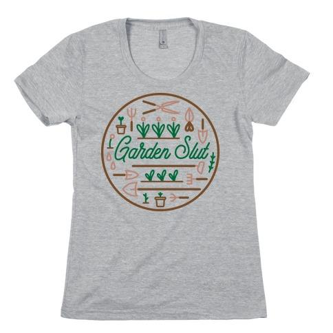 Garden Slut Womens T-Shirt
