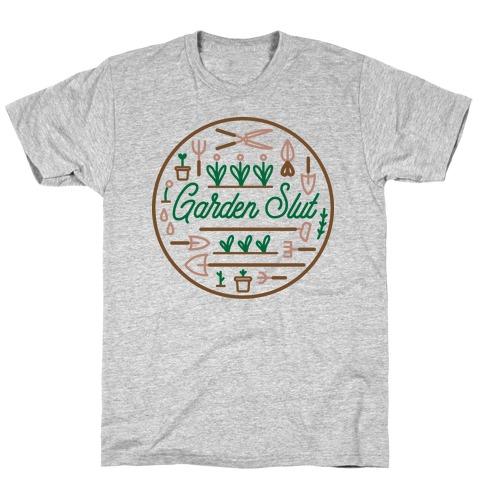 Garden Slut T-Shirt