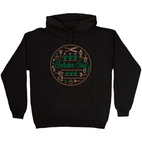 Garden Slut Hooded Sweatshirt