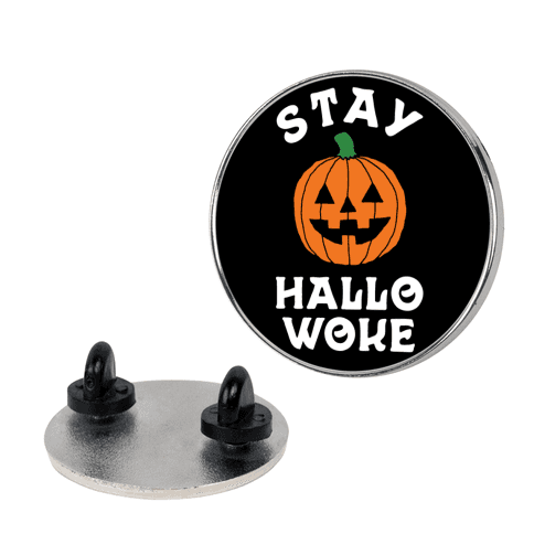 Stay Hallowoke pin