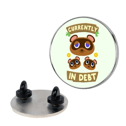 Currently In Debt Pin