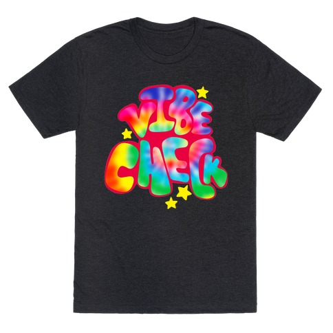 Trippy Vibe Check T-Shirt