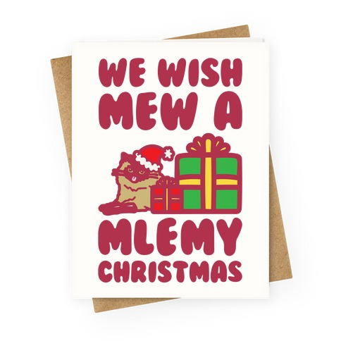 We Wish Mew A Mlemy Christmas  Greeting Card