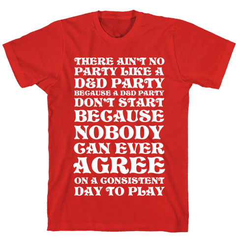 There Ain't No Party Like A D&D Party Mens T-Shirt