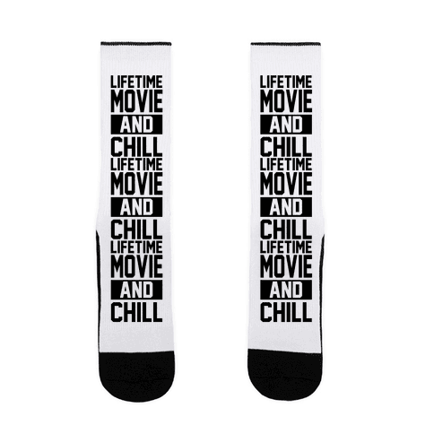 Lifetime Movie and Chill Sock