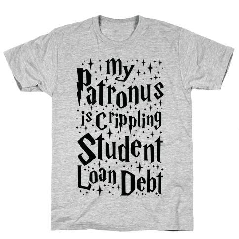 My Patronus is Crippling Student Loan Debt Mens T-Shirt